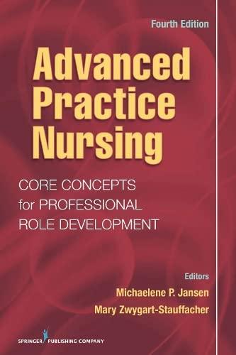 Advanced Practice Nursing: Core Concepts for Professional: Jansen PhD RN