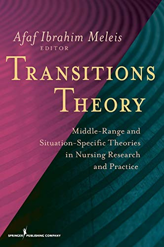 9780826105349: Transitions Theory: Middle Range and Situation Specific Theories in Nursing Research and Practice (Meleis, Transitions Theory)