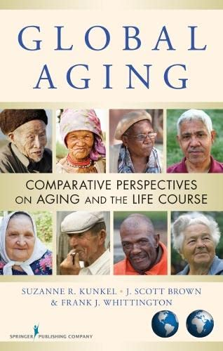 9780826105462: Global Aging: Comparative Perspectives on Aging and the Life Course