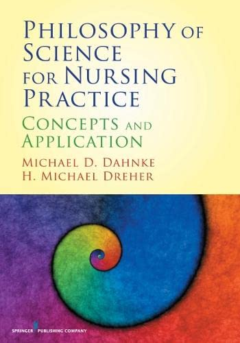 9780826105547: Philosophy of Science for Nursing Practice: Concepts and Application