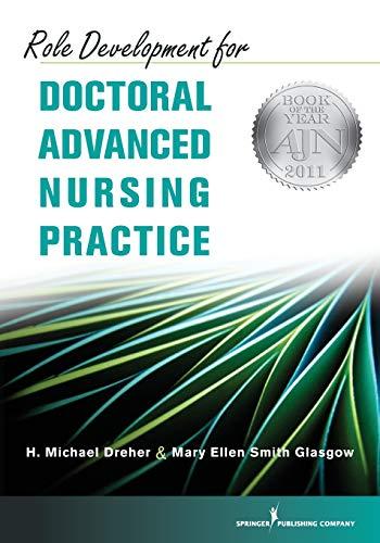9780826105561: Role Development for Doctoral Advanced Nursing Practice