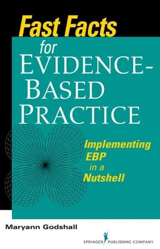 9780826105677: Fast Facts for Evidence-Based Practice: Implementing EBP in a Nutshell