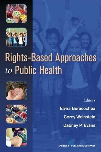 9780826105691: Rights-based Approaches to Public Health