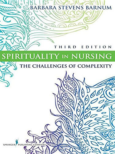 9780826105844: Spirituality in Nursing: The Challenges of Complexity, Third Edition