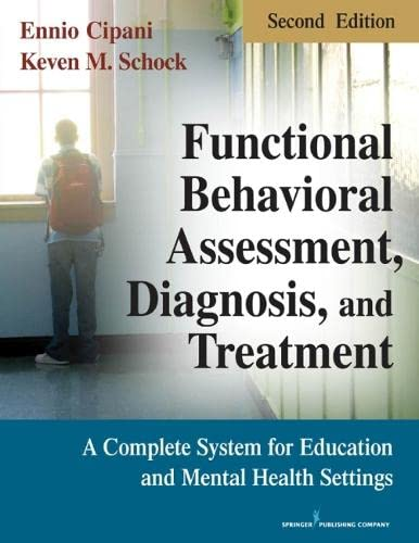 9780826106049: Functional Behavioral Assessment, Diagnosis, and Treatment: A Complete System for Education and Mental Health Settings