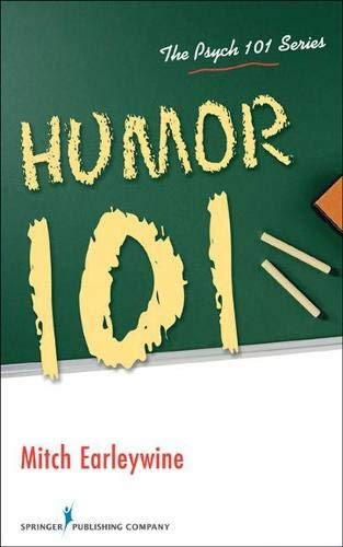 9780826106087: Humor 101 (The Psych 101 Series)