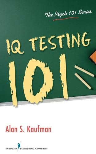 9780826106292: IQ Testing 101 (The Psych 101 Series)