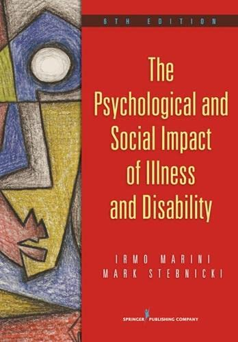 9780826106551: The Psychological and Social Impact of Illness and Disability