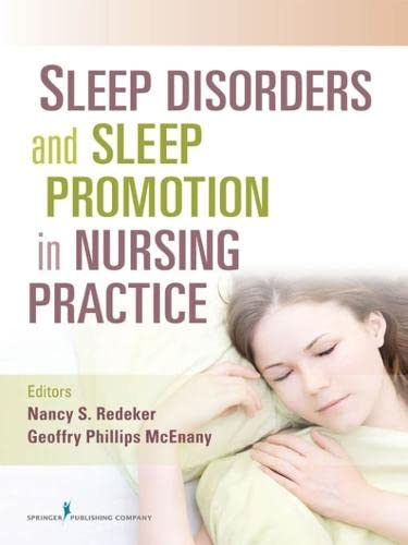 9780826106575: Sleep Disorders and Sleep Promotion in Nursing Practice