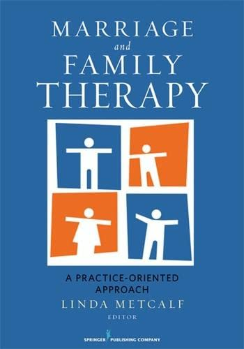 9780826106810: Marriage and Family Therapy: A Practice-Oriented Approach
