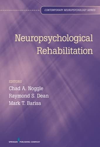 9780826107145: Neuropsychological Rehabilitation (Contemporary Neuropsychology)