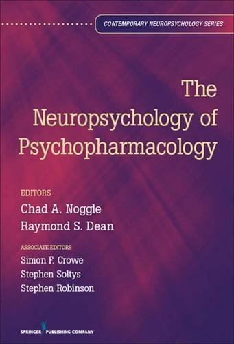 9780826107169: The Neuropsychology of Psychopharmacology (Contemporary Neuropsychology)