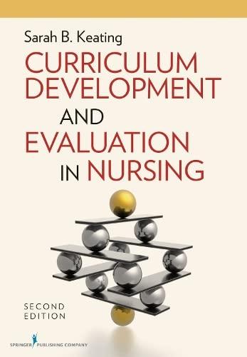 Curriculum Development and Evaluation in Nursing, Second: Keating MPH EdD