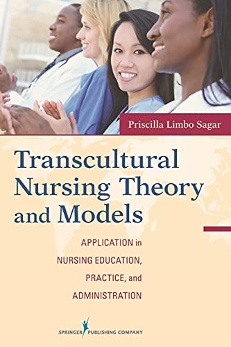 9780826107480: Transcultural Nursing Theory and Models: Application in Nursing Education, Practice, and Administration