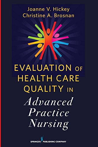 9780826107664: Evaluation of Health Care Quality in Advanced Practice Nursing