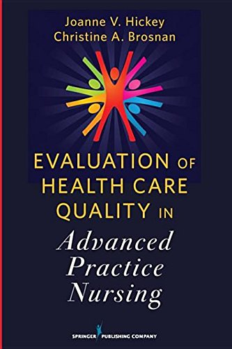 9780826107671: Evaluation of Health Care Quality in Advanced Practice Nursing