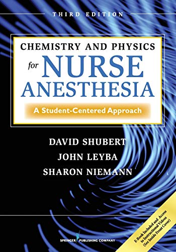 9780826107824: Chemistry and Physics for Nurse Anesthesia, Third Edition: A Student-Centered Approach