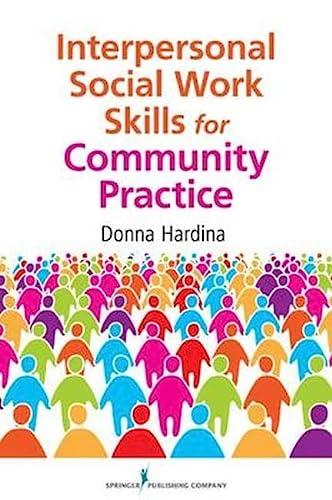 9780826108111: Interpersonal Social Work Skills for Community Practice