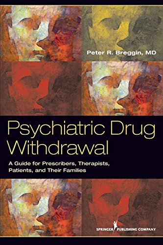 9780826108432: Psychiatric Drug Withdrawal: A Guide for Prescribers, Therapists, Patients and their Families