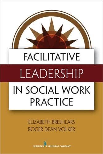 9780826108531: Facilitative Leadership in Social Work Practice