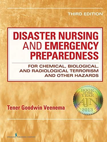 9780826108647: Disaster Nursing and Emergency Preparedness: for Chemical, Biological, and Radiological Terrorism and Other Hazards, Third Edition