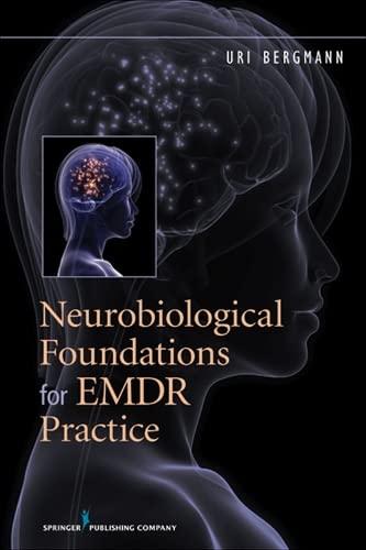 9780826109378: Neurobiological Foundations for EMDR Practice