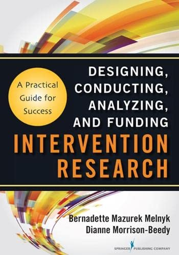 9780826109576: Intervention Research: Designing, Conducting, Analyzing, and Funding