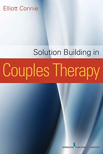 9780826109590: Solution Building in Couples Therapy