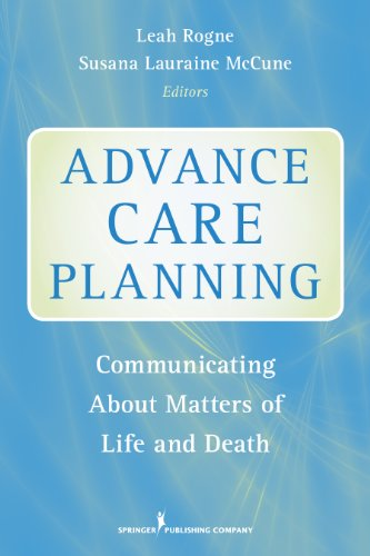 9780826110213: Advance Care Planning: Communicating about Matters of Life and Death