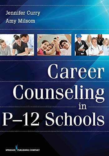 9780826110237: Career Counseling in P-12 Schools
