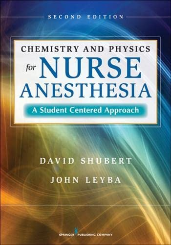 9780826110435: Chemistry and Physics for Nurse Anesthesia: A Student-Centered Approach