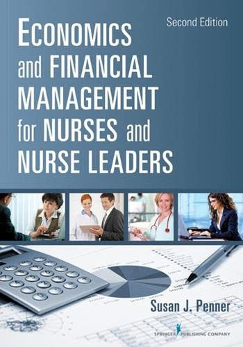 9780826110497: Economics and Financial Management for Nurses and Nurse Leaders: Second Edition