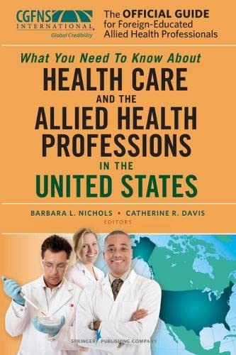 9780826110633: The Official Guide for Foreign-Educated Allied Health Professionals: What you need to Know about Health Care and the Allied Health Professions in the United States
