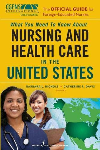 9780826110657: The Official Guide for Foreign-Educated Nurses: What You Need to Know about Nursing and Health Care in the United States