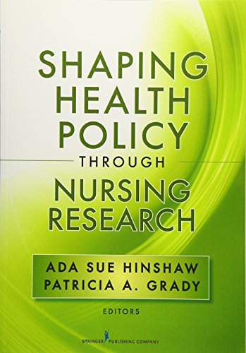 9780826110695: Shaping Health Policy Through Nursing Research