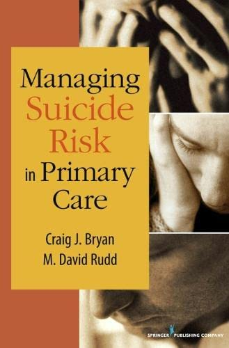 9780826110718: Managing Suicide Risk in Primary Care