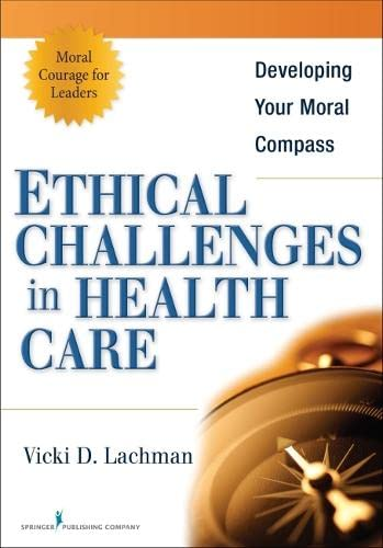 ethics facing healthcare Conflict between patients or families and doctors about medical treatment decisions was ranked as the top ethical challenge facing health care today by a panel of 12 bioethics specialists, in a study published in bmc medical ethics.