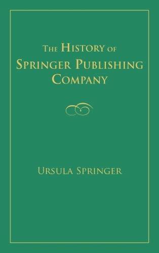 9780826111128: The History of Springer Publishing Company