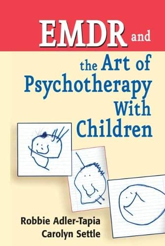 9780826111173: EMDR and The Art of Psychotherapy With Children