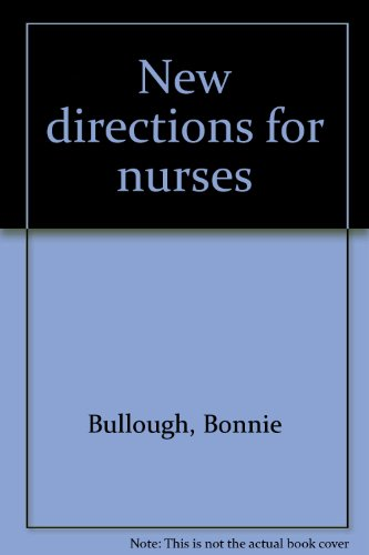 New Directions for Nurses
