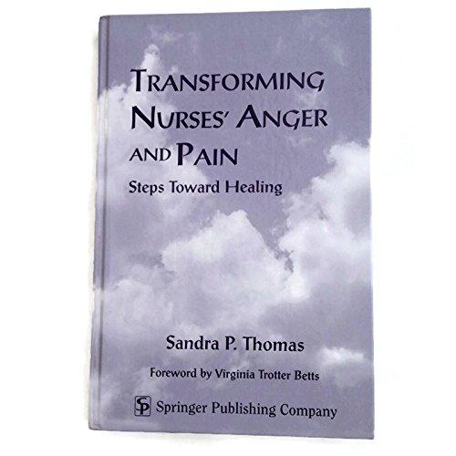 9780826112095: Transforming Nurses' Anger and Pain: Steps Toward Healing