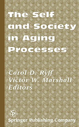 9780826112675: The Self and Society in Aging Processes