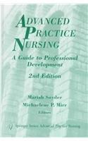 9780826112811: Advanced Practice Nursing: A Guide to Professional Development (Springer Series on Advanced Practice Nursing)