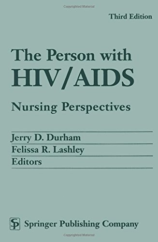 9780826112934: The Person with HIV/AIDS: Nursing Perspectives