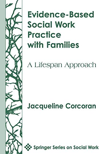 9780826113030: Evidence-Based Social Work Practice with Families: A Lifespan Approach