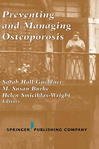 9780826113184: Preventing and Managing Osteoporosis