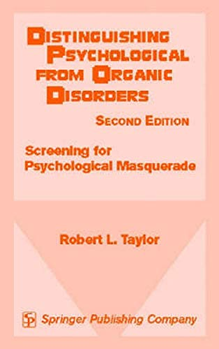 Distinguishing Psychological from Organic Disorders Screening for Psychological Masquerade