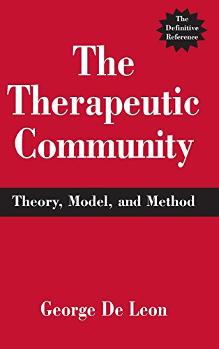 9780826113498: The Therapeutic Community: Theory, Model, and Method