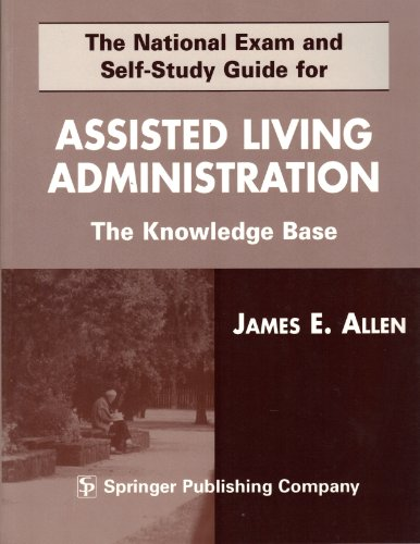 9780826113542: The National Exam and Self-Study Guide for Assisted--Living