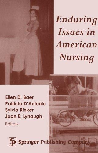 9780826113733: Enduring Issues in American Nursing